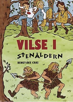 Vilse i stenåldern / Bengt-Åke Cras ; illustrationer av Helena Willis