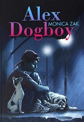 Alex Dogboy / Monica Zak