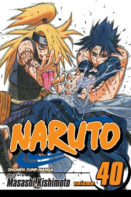 Naruto: Vol. 40, The ultimate art / [translation: Mari Morimoto ; English adaptation: Deric A. Hughes & Benjamin Raab]
