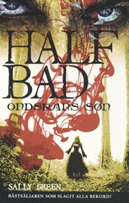 Half bad - ondskans son