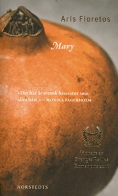 Mary : roman / Aris Fioretos