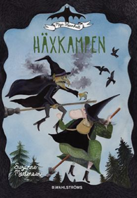 Häxkampen / Suzanne Mortensen ; [illustrationer: Bettina Johansson]