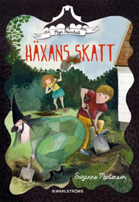 Häxans skatt / Suzanne Mortensen ; [illustrationer: Bettina Johansson]