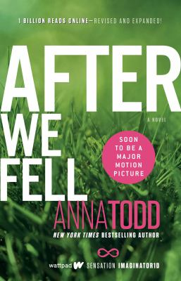 After we fell / Anna Todd.