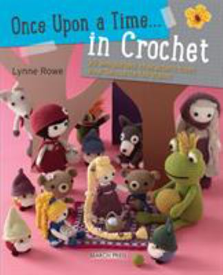 Once upon a time- in crochet