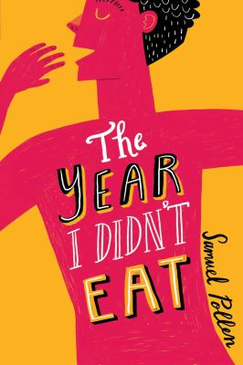 The year I didn´t eat