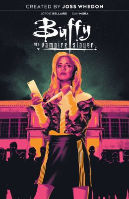 Buffy the vampire slayer: Volume one. : High school is hell /