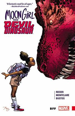 Moon girl and devil dinosaur: Vol. 1, BFF