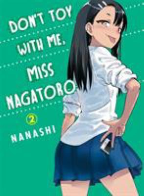 Don't Toy With Me Miss Nagatoro: Volume 2