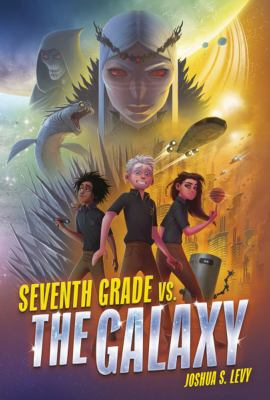Seventh Grade vs. the Galaxy