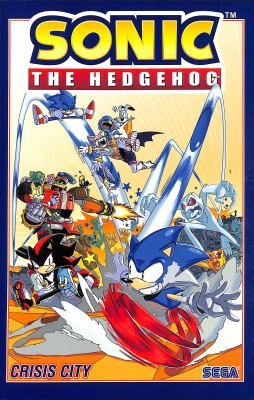 Sonic the Hedgehog: Volume 5. : Crisis city /