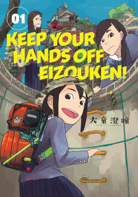Keep your hands off Eizouken!: Vol. 1