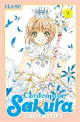 Cardcaptor Sakura - Clear card: 3 / [translation: Devon Corwin].