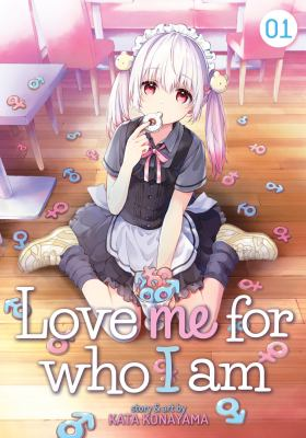 Love me for who I am: Vo. 1. : Non-binary maid reporting for duty! /