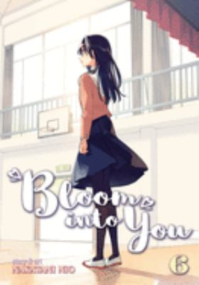 Bloom into you: Vol. 6.