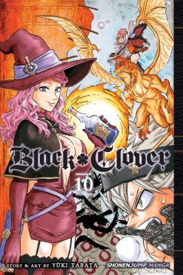 Black clover: Vol. 10, Battlefield decision / translation: Taylor Engel