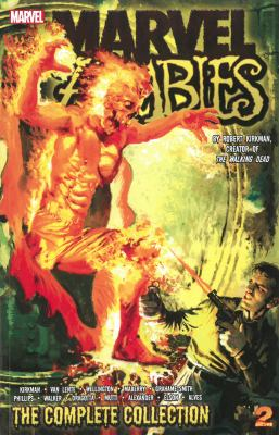 Marvel zombies: Vol. 2 / by Fred Van Lente, Robert Kirkman ; artist, Sean Phillips.