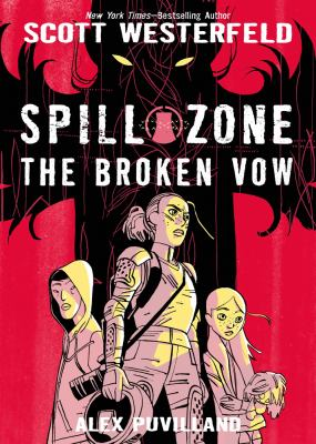 Spill zone: 2. : The broken vow.
