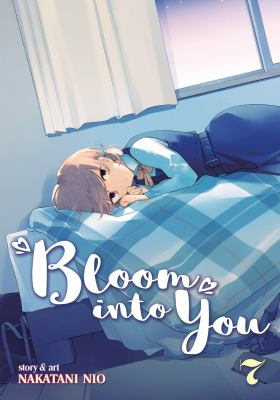 Bloom into you: Vol. 7.