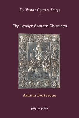 The lesser eastern churches